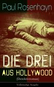 Die drei aus Hollywood (Detektivroman) - Vollständige Ausgabe