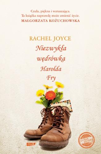 Rachel Joyce - Niezwykła wędrówka Harolda Fry