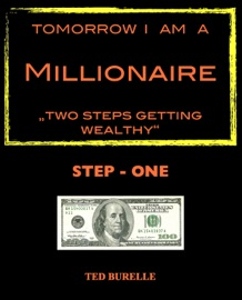 Tomorrow I am a Millionaire - Ted Burelle Book