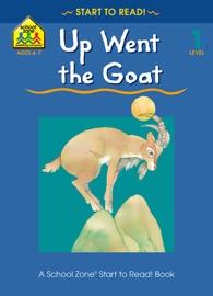 Up Went the Goat - Barbara Gregorich & Robert Marheris