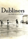 Dubliners Audio Edition