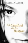 La Ciudad De Las Bestias Memorias Del Guila Y Del Jaguar 1