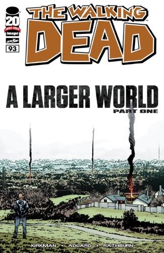 Robert Kirkman, Charlie Adlard, Cliff Rathburn & Rus Wooton - The Walking Dead #93