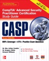 CASP CompTIA Advanced Security Practitioner Certification Study Guide Exam CAS-001