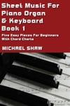 Sheet Music For Piano Organ  Keyboard Book 1