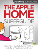 Macworld Editors - The Apple Home artwork