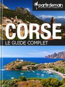 Corse, le guide complet