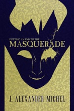 Putting An End To The Masquerade