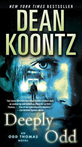 Dean Koontz - Deeply Odd