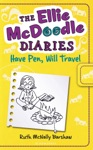 The Ellie McDoodle Diaries Have Pen Will Travel
