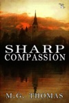 Sharp Compassion