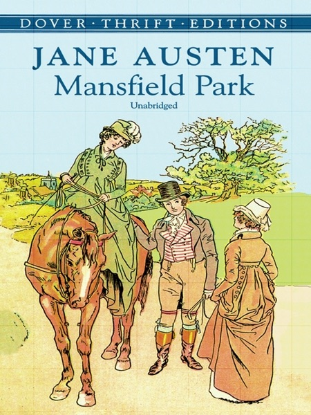 a report on the novel mansfield park by jane austen Classic book review: mansfield park by jane to jane austen, on the subject of mansfield park gradually as the novel progresses when you are good jane.