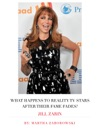What Happens To Reality TV Stars After Their Fames Fades Jill Zarin
