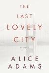 The Last Lovely City
