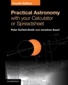 Practical Astronomy With Your Calculator Or Spreadsheet Fourth Edition