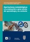 Aportaciones Metodolgicas A La Evaluacin A Gran Escala Del Aprendizaje Y Su Contexto