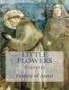 Little Flowers (Fioretti)