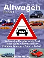 Altwagen – Band 1