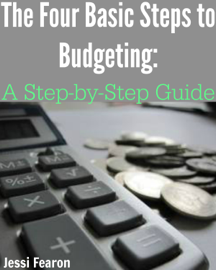 The Four Basic Steps to Budgeting: A Step-by-Step Guide