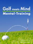 Golf meets Mind: Praxis Mental-Training