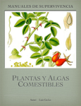 Manual de plantas y algas comestibles
