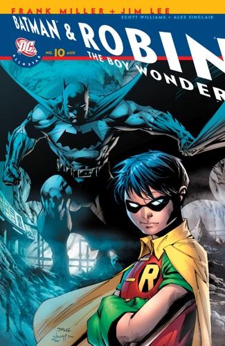 Frank Miller & Jim Lee - All-Star Batman & Robin the Boy Wonder #10