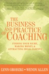 The Business And Practice Of Coaching Finding Your Niche Making Money  Attracting Ideal Clients