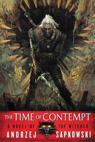 Andrzej Sapkowski & David A French - The Time of Contempt