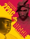 2pac Vs Biggie