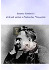 Zeit Und Verlust In Nietzsches Philosophie
