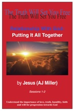 Relationship with God: Putting it all Together Sessions 1-2