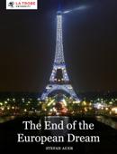 The End of the European Dream