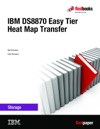 IBM DS8870 Easy Tier Heat Map Transfer