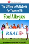 The Ultimate Guidebook For Teens With Food Allergies