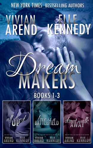 Vivian Arend & Elle Kennedy - DreamMakers Series Bundle (Books 1-3)