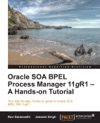 Oracle SOA BPEL Process Manager 11gR1  A Hands-on Tutorial