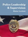 Police Leadership  Supervision
