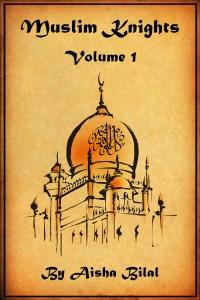 Muslim Knights: Volume 1