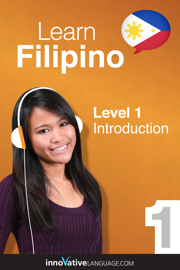 Learn Filipino - Level 1: Introduction to Filipino (Enhanced Version)