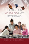 Themes For Womens Day Programs