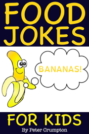 Food Jokes For Kids - Banana Jokes book