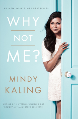 Why Not Me? - Mindy Kaling book
