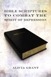 Bible Scriptures To Combat The Spirit Of Depression
