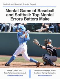 Mental Game of Baseball and Softball: Top Mental   Errors Batters Make book