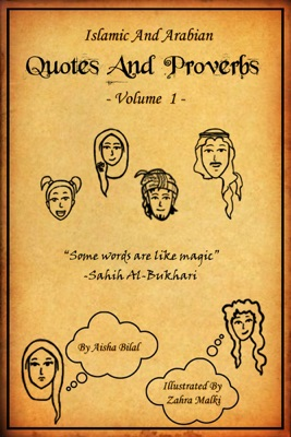 Islamic and Arabian Quotes and Proverbs - Volume 1 [Illustrated]