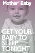 Get Your Baby To Sleep Tonight