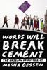 Words Will Break Cement