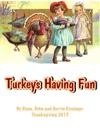 Turkeys Having Fun