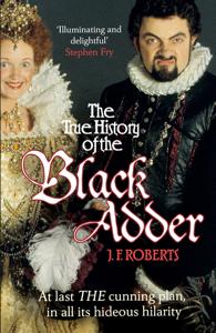 The True History of the Blackadder Boekomslag