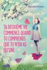 Raphaëlle Giordano - Ta deuxième vie commence quand tu comprends que tu n'en as qu'une illustration